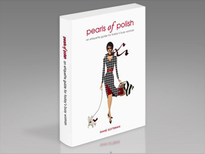 Etiquette Expert Diane Gottsman's Book, Pearls of Polish