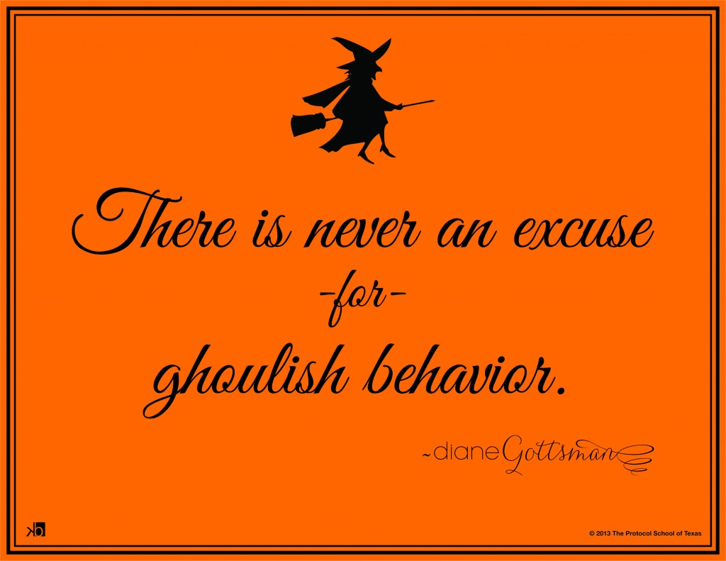 Halloween Trick-or-Treat Etiquette (For the Adults) by Diane Gottsman Etiquette Expert and Modern Manners Authority