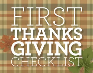 First Thanksgiving Checklist by Diane Gottsman Nation Etiquette Expert and Modern Manners Authority