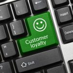 9 Tips to Building Loyal Customers