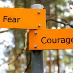 Moving Past Fear and Into Action